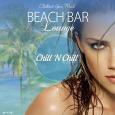 Chillout Your Mind: Beach Bar Lounge mp3 Compilation by Various Artists