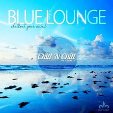 Chillout Your Mind: Blue Lounge mp3 Compilation by Various Artists