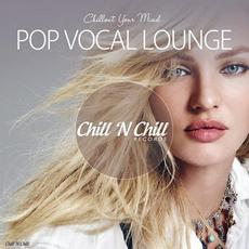 Chillout Your Mind: Pop Vocal Lounge mp3 Compilation by Various Artists