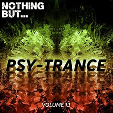 Nothing But... Psy-Trance, Volume 13 mp3 Compilation by Various Artists