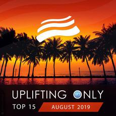 Uplifting Only Top 15: August 2019 mp3 Compilation by Various Artists