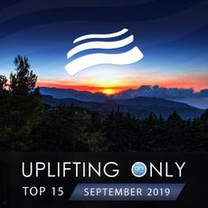 Uplifting Only Top 15: September 2019 mp3 Compilation by Various Artists