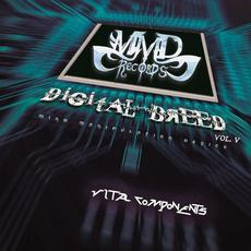 Digital Breed, Vol. V: Vital Components mp3 Compilation by Various Artists