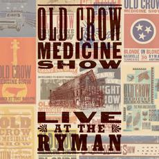 Live at The Ryman mp3 Live by Old Crow Medicine Show