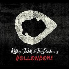 Hollowbone mp3 Album by Kathryn Tickell & The Darkening