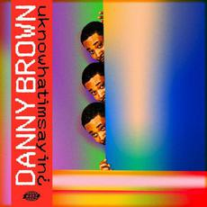 uknowhatimsayin¿ mp3 Album by Danny Brown