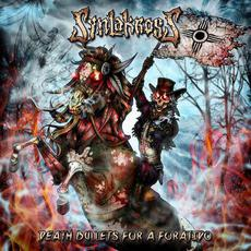 Death Bullet for a Forajido mp3 Album by SynlakrosS