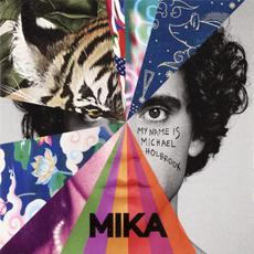 My Name Is Michael Holbrook mp3 Album by Mika