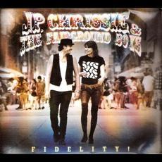 Fidelity! (Enhanced Edition) mp3 Album by JP Jones, Chrissie Hynde & The Fairground Boys