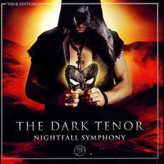 Nightfall Symphony (Tour Edition) mp3 Album by The Dark Tenor