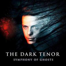 Symphony of Ghosts mp3 Album by The Dark Tenor