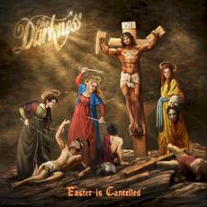 Easter Is Cancelled (Deluxe Edition) mp3 Album by The Darkness