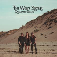 Queendom of Nothing mp3 Album by The Wolff Sisters