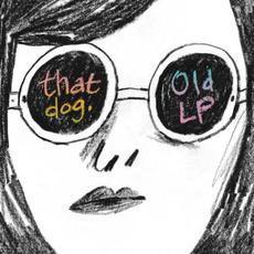 Old LP mp3 Album by that dog.