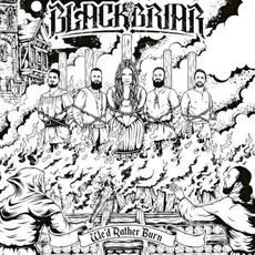 We'd Rather Burn mp3 Album by Blackbriar