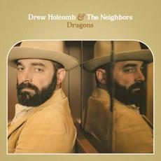 Dragons mp3 Album by Drew Holcomb & The Neighbors