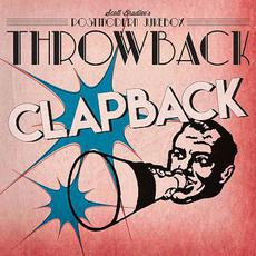 Throwback Clapback mp3 Album by Scott Bradlee's Postmodern Jukebox