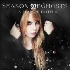 A Leap Of Faith mp3 Album by Season of Ghosts