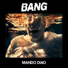 BANG mp3 Album by Mando Diao