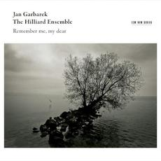 Remember Me, My Dear (Live) mp3 Album by Jan Garbarek & The Hilliard Ensemble
