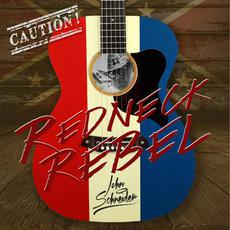 Redneck Rebel mp3 Album by John Schneider