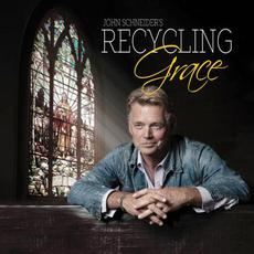 Recycling Grace mp3 Album by John Schneider