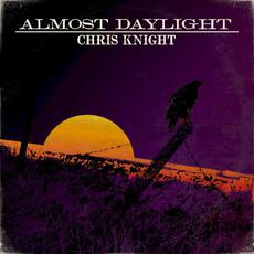 Almost Daylight mp3 Album by Chris Knight
