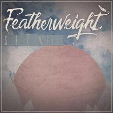 Sleep Well mp3 Album by Featherweight