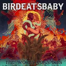 The World Conspires mp3 Album by Birdeatsbaby