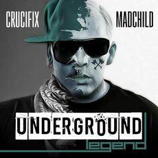 Underground Legend mp3 Single by Crucifix