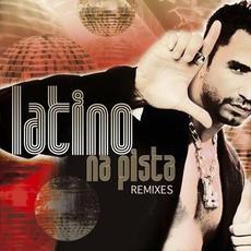 Latino Na Pista: Remixes mp3 Remix by Latino