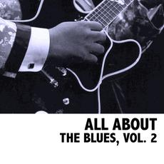 All About The Blues, Vol. 2 mp3 Compilation by Various Artists