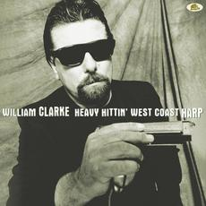 Heavy Hittin' West Coast Harp mp3 Album by William Clarke