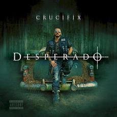 Desperado mp3 Album by Crucifix