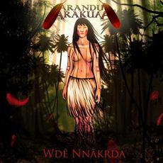 Wdê Nnãkrda mp3 Album by Arandu Arakuaa