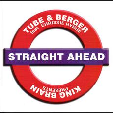 Straight Ahead (feat. Chrissie Hynde) mp3 Single by Tube & Berger