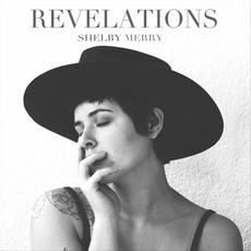 Revelations mp3 Album by Shelby Merry