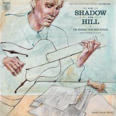 In the Shadow of the Hill: Songs From the Carter Family Catalogue, Vol. 1 mp3 Album by Tom Brosseau