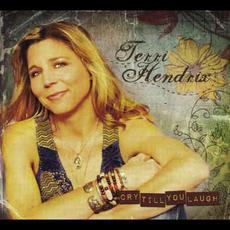 Cry Till You Laugh mp3 Album by Terri Hendrix