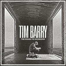 The Roads to Richmond mp3 Album by Tim Barry