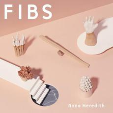 FIBS mp3 Album by Anna Meredith