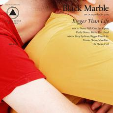 Bigger Than Life mp3 Album by Black Marble