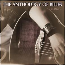 The Anthology of Blues, Volume 2 mp3 Compilation by Various Artists