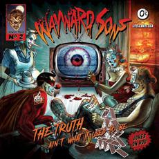 The Truth Ain't What It Used to Be mp3 Album by Wayward Sons