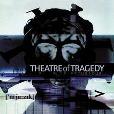 ['mju:zɪk] (Remastered) mp3 Album by Theatre Of Tragedy