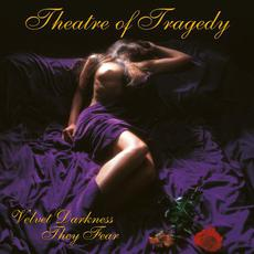 Velvet Darkness They Fear (Limited Edition) mp3 Album by Theatre Of Tragedy