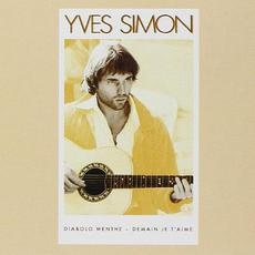 Diabolo menthe : demain je t'aime (Re-Issue) mp3 Album by Yves Simon