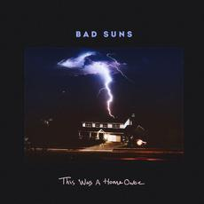 This Was a Home Once mp3 Single by Bad Suns