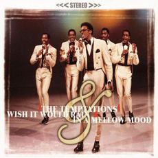 Wish It Would Rain / In a Mellow Mood mp3 Artist Compilation by The Temptations