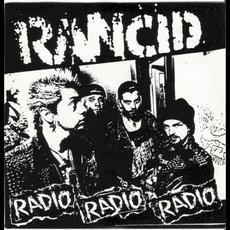 Radio, Radio, Radio mp3 Album by Rancid